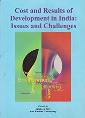 Cost and Results Of Development in India  Issues and Challenges