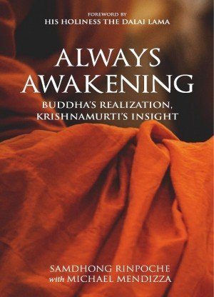 Always Awakening Buddha's Realization, Krishnamurti's Insight