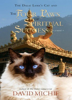 The Dalai Lama's Cat and the Four Paws of Spiritual Success: A Novel