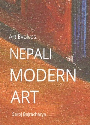 Art Evolves: Nepali Modern Art