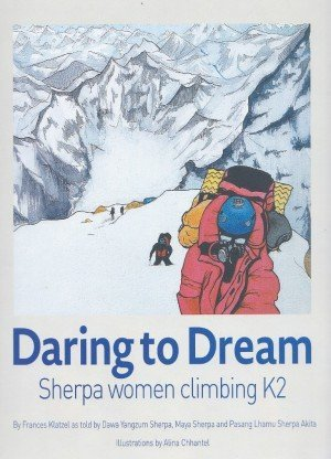 Daring to Dream Sherpa Women Climbing K2