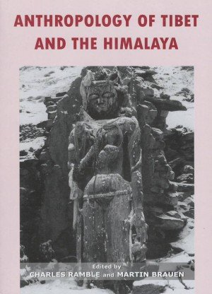 Anthropology of Tibet and the Himalaya