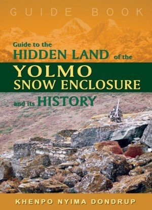 Guide to the Hidden Land of the Yolmo Snow Enclosure and its History