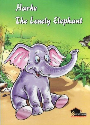 Harke The Lonely Elephant