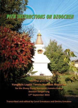 Pith Instructions on Dzogchen