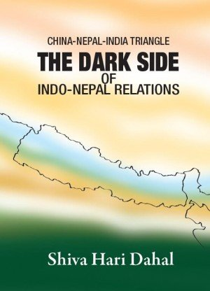 China Nepal India Triangle The Dark Side of Indo Nepal Relations
