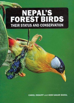 Nepal's Forest Birds: Their Status and Conservation