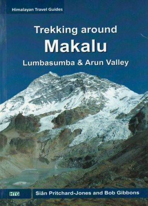 Trekking Around Makalu: Lumbasumba and Arun Valley