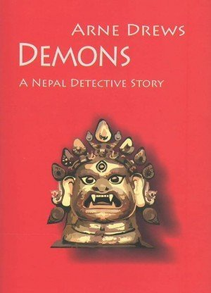 Demons: A Nepal Detective Story