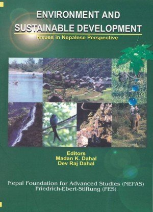Environment and Sustainable Development: Issues in Nepalese Perspective