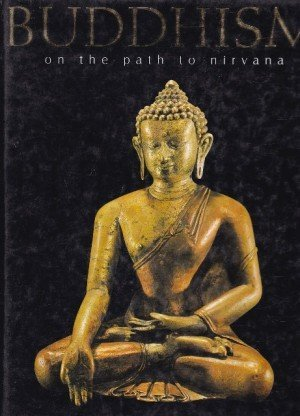 Buddhism: On the Path to Nirvana
