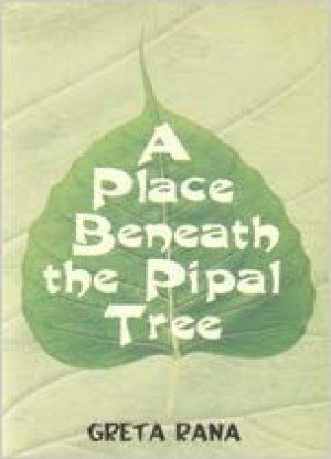A Place Beneath the Pipal Tree
