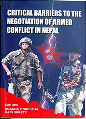Critical Barriers to the Negotiation of Armed Conflict in Nepal
