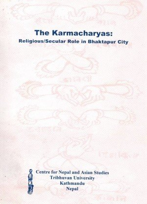The Karmacharyas: Religious/Secular Role in Bhaktapur City