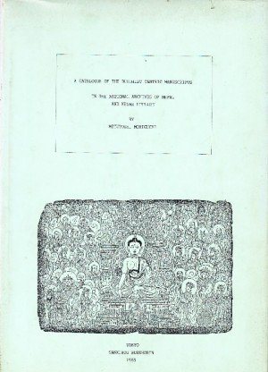 A Catalogue of the Buddhist Tantric Manuscripts in the National Archives of Nepal and Kesar Library