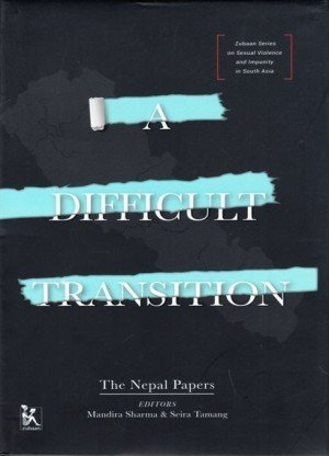 A Difficult Transition: The Nepal Papers
