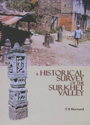 A Historical Survey of the Surkhet Valley