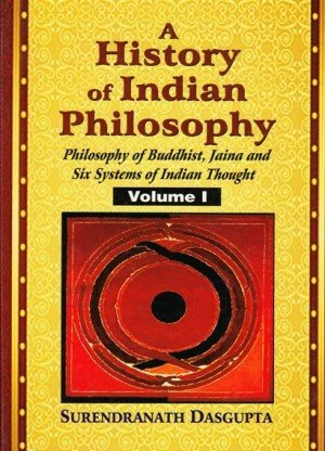 A History of Indian Philosophy, Volume 1, 2, 3, 4, & 5