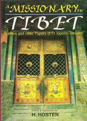 A Missionary in Tibet: Letters and Other Papers of Fr. Ippolito Desideri