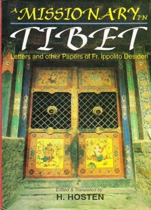 A Missionary in Tibet: Letters and Other Papers of Fr Ippolito Desideri
