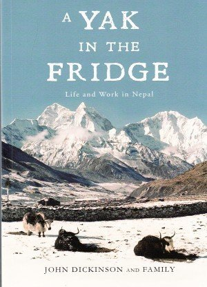 A Yak in the Fridge: Live and Work in Nepal