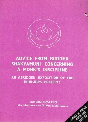 Advice From Buddha Shakyamuni: An Abridged Exposition Of The Precepts For Bhikshus