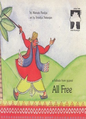 All Free: A Folktale from Gujarat