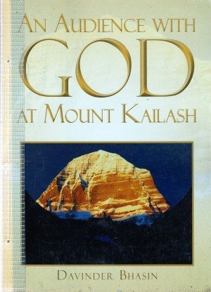 An Audience with God at Mount Kailash: A True Story