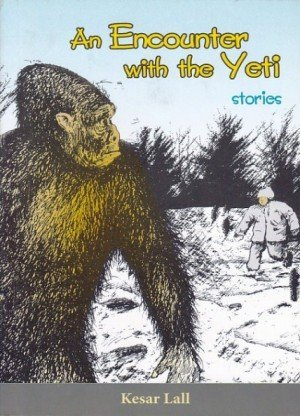 An Encounter with the Yeti and Other Nepali Stories