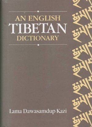 An English Tibetan Dictionary Containing a Vocabulary of Approximately Twenty Thousand Words with their Tibetan Equivalents