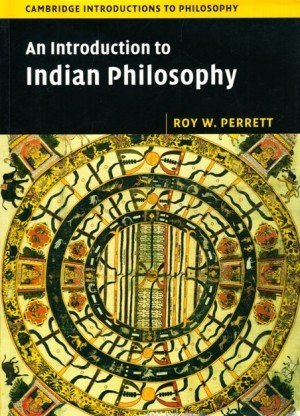 An Introduction to Indian Philosophy South Asia Edition