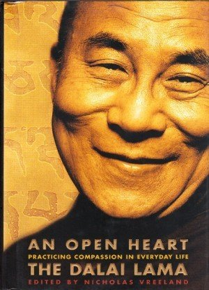 An Open Heart: Practicing Compassion in Everyday Life