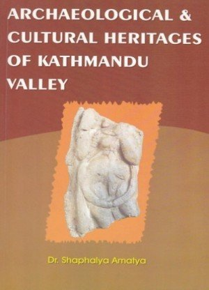 Archaeological & Cultural Heritages of Kathmandu Valley