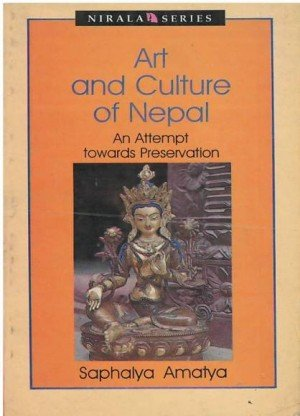 Art and Culture of Nepal An Attempt Towards Preservation