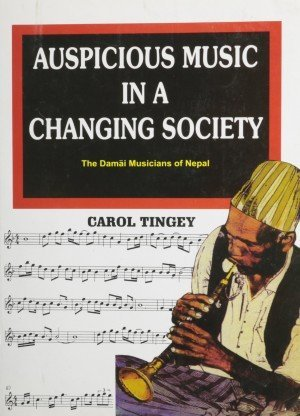 Auspicious Music in a Changing Society (SOAS Musicology Series)