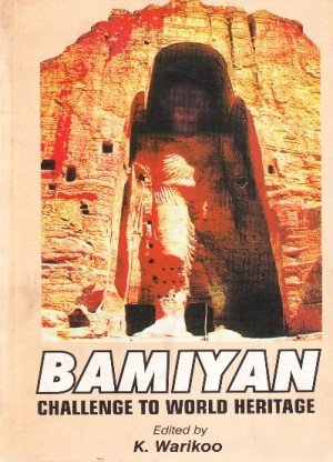 Bamiyan: Challenge: To World Heritage