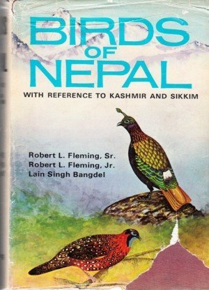 Birds of Nepal with Reference to Kashmir and Sikkim