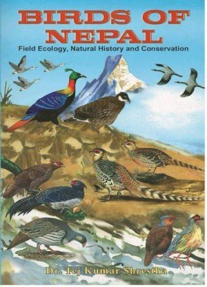 Birds of Nepal: Field Ecology, Natural History and Conservation (Vol. 2)