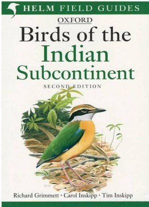 Birds of the Indian Subcontinent: Helm Field Guides