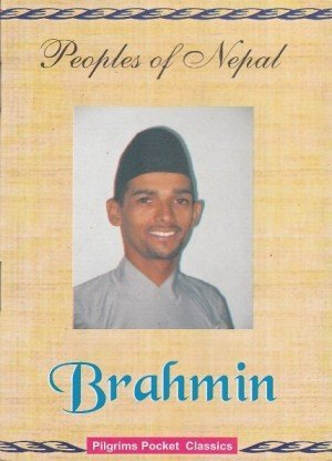 Peoples of Nepal: Brahmin