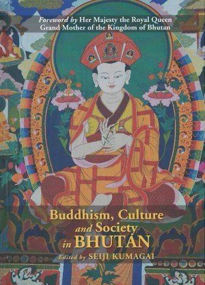 Buddhism, Culture and Society in Bhutan