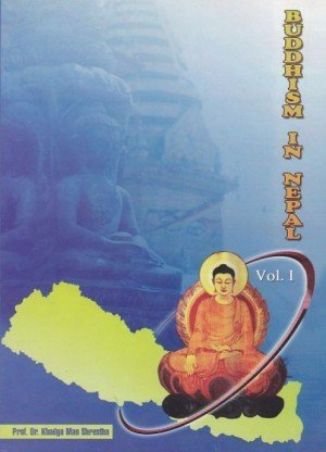 Buddhism in Nepal Volume 1