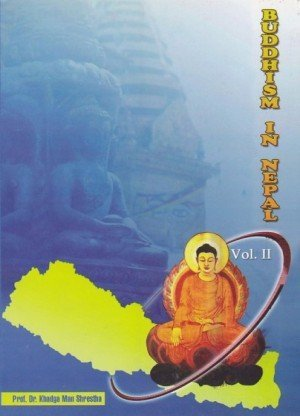 Buddhism in Nepal Volume 2
