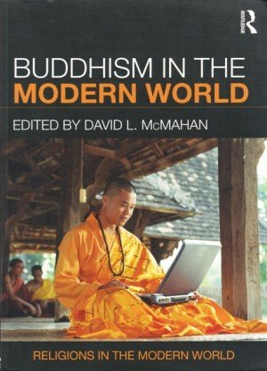 Buddhism in the Modern World: Religions in the Modern World