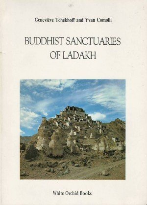Buddhist Sanctuaries of Ladakh