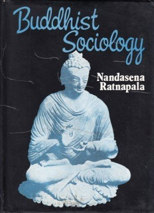 Buddhist Sociology (Bibliotheca Indo-Buddhica Series No 117)
