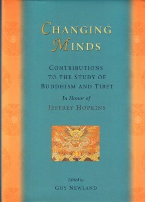 Changing Mind: Contributions to the Study of Buddhism and Tibet