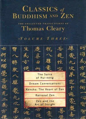 Classics of Buddhism and Zen: The Collected Translations of Thomas Cleary Volume - 3