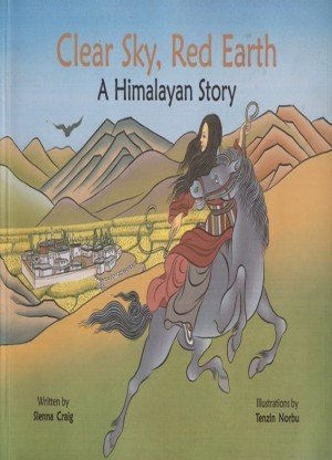 Clear Sky, Red Earth: A Himalayan Story