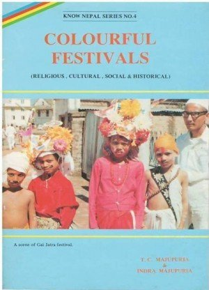 Colourful Festivals Religious, Cultural, Social and Historical